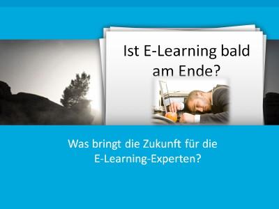 Präsentation: Ist E-Learning bald am Ende?